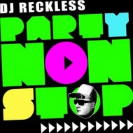 DJ Reckless - Party Nonstop (CD)