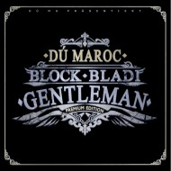 D� Maroc - Block Bladi Gentleman CD (Premium Edition)