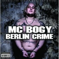 MC Bogy - Berlin Crime (CD)