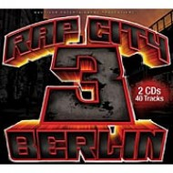 Rap City Berlin - Die Compilation 3 (Doppel CD)