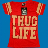 Thug Life Ladies T-Shirt rot