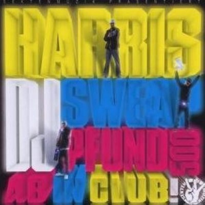 Harris, DJ Sweap & Pfund 500 - Ab in Club (CD)