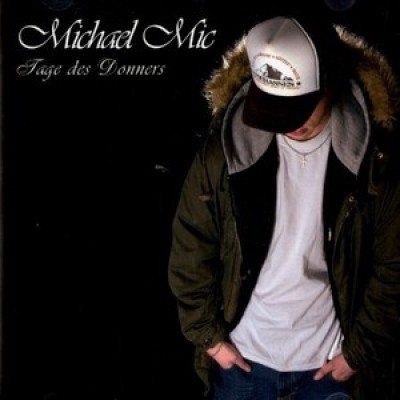 Michael Mic - Tage des Donners (CD)