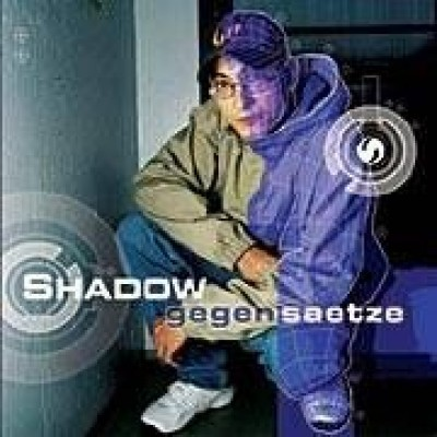 Shadow - Gegensaetze